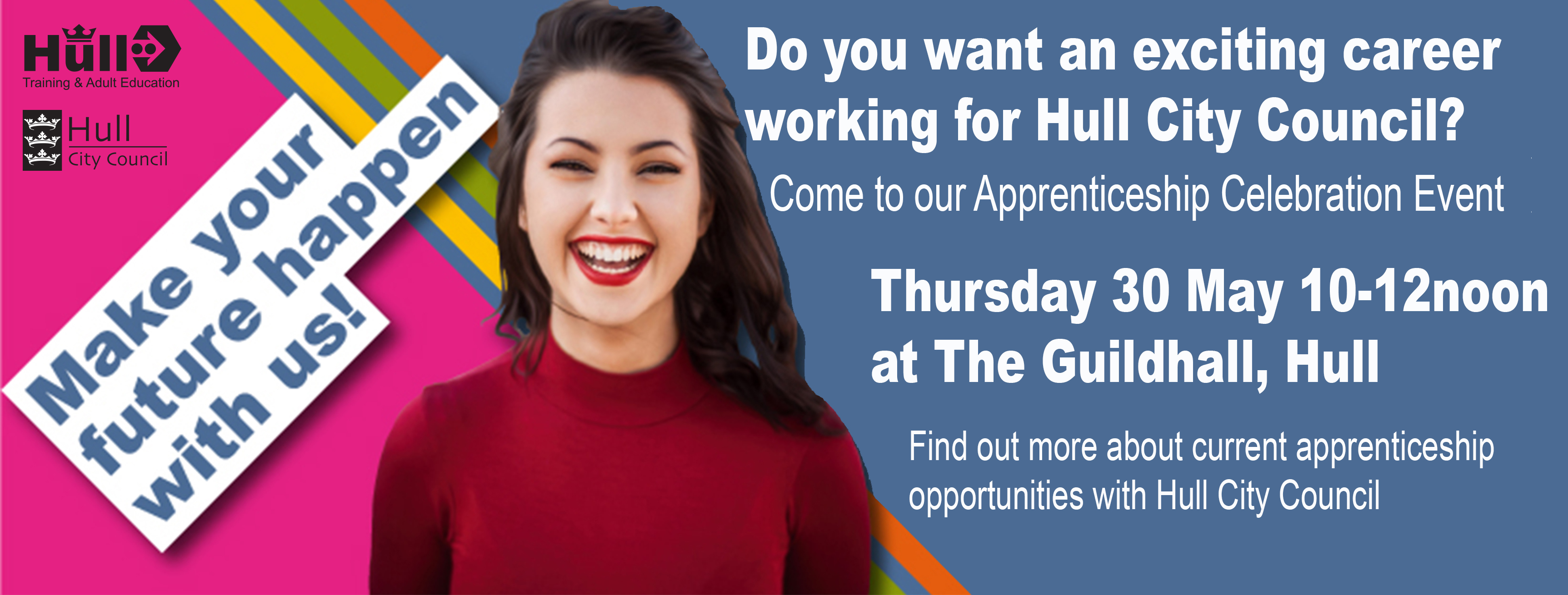 Young woman promoting apprenticeship event at the guildhall Hull on Thursday 1-12noon